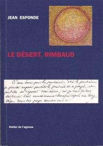 """jean esponde """"le désert, Rimbaud"""